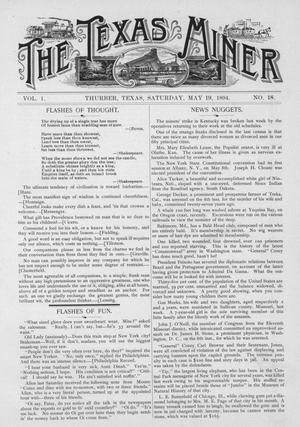 Primary view of object titled 'The Texas Miner, Volume 1, Number 18, May 19, 1894'.