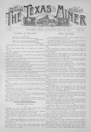 Primary view of object titled 'The Texas Miner, Volume 1, Number 24, June 30, 1894'.