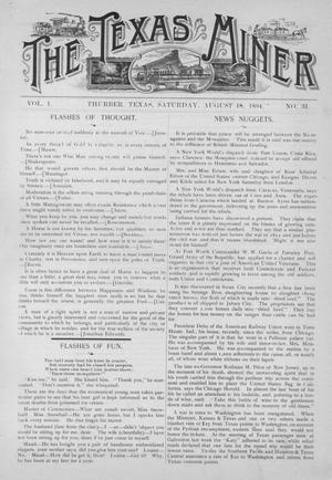 Primary view of object titled 'The Texas Miner, Volume 1, Number 31, Saturday, August 18, 1894'.