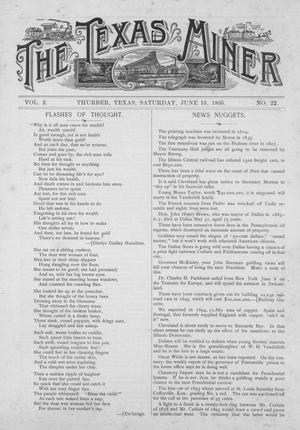 Primary view of object titled 'The Texas Miner, Volume 2, Number 22, June 15, 1895'.