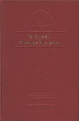 Primary view of object titled 'St. David's Through The Years'.
