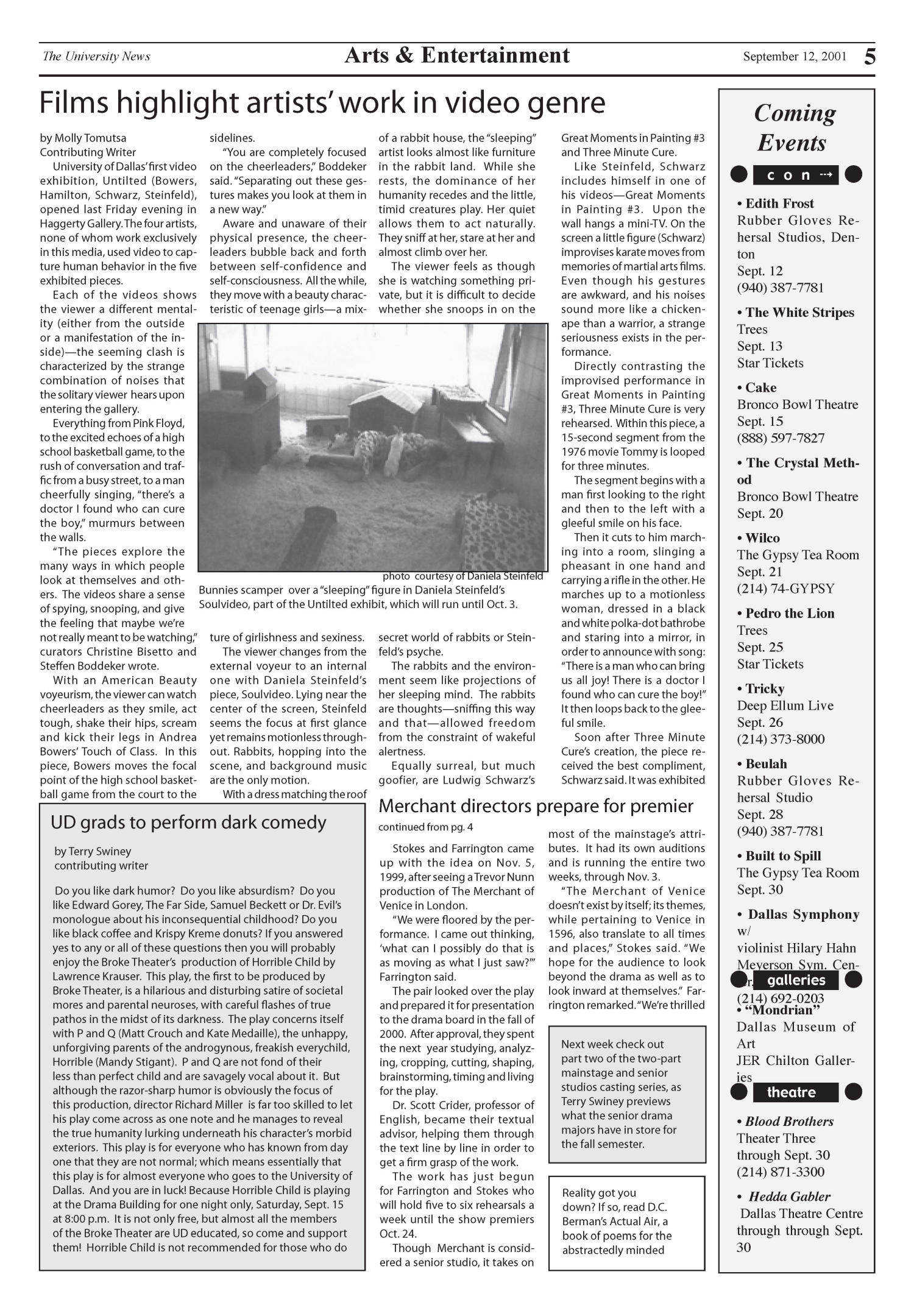 The University News (Irving, Tex.), Vol. 26, No. 2, Ed. 1 Wednesday, September 12, 2001                                                                                                      [Sequence #]: 5 of 11