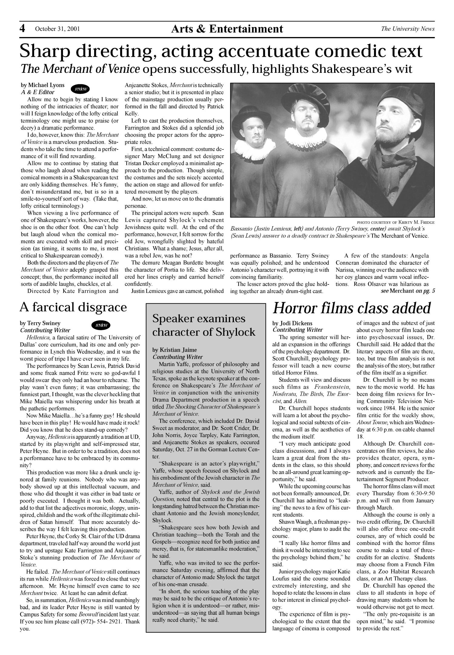 The University News (Irving, Tex.), Vol. [26], No. [8], Ed. 1 Wednesday, October 31, 2001                                                                                                      [Sequence #]: 1 of 8