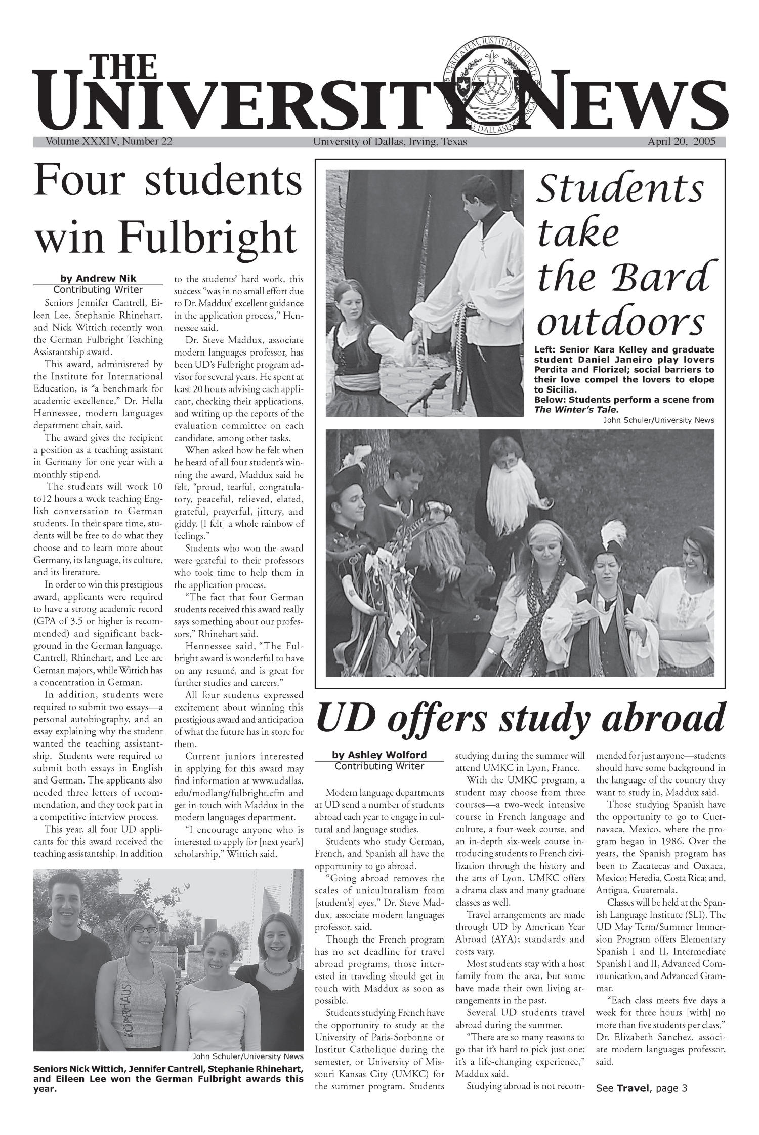 The University News (Irving, Tex.), Vol. 34, No. 22, Ed. 1 Wednesday, April 20, 2005                                                                                                      [Sequence #]: 1 of 16