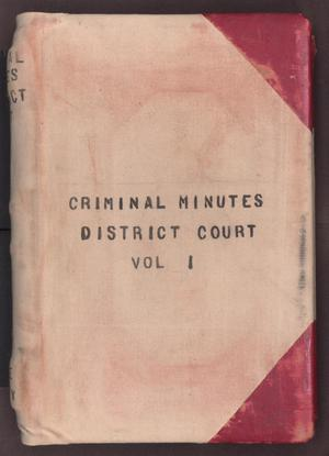 [Criminal Minutes, District Court, Cooke County, 1886-1893]