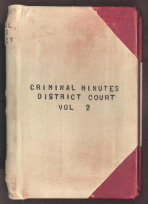 Primary view of object titled '[Criminal Minutes, District Court, Cooke County, 1893-1899]'.