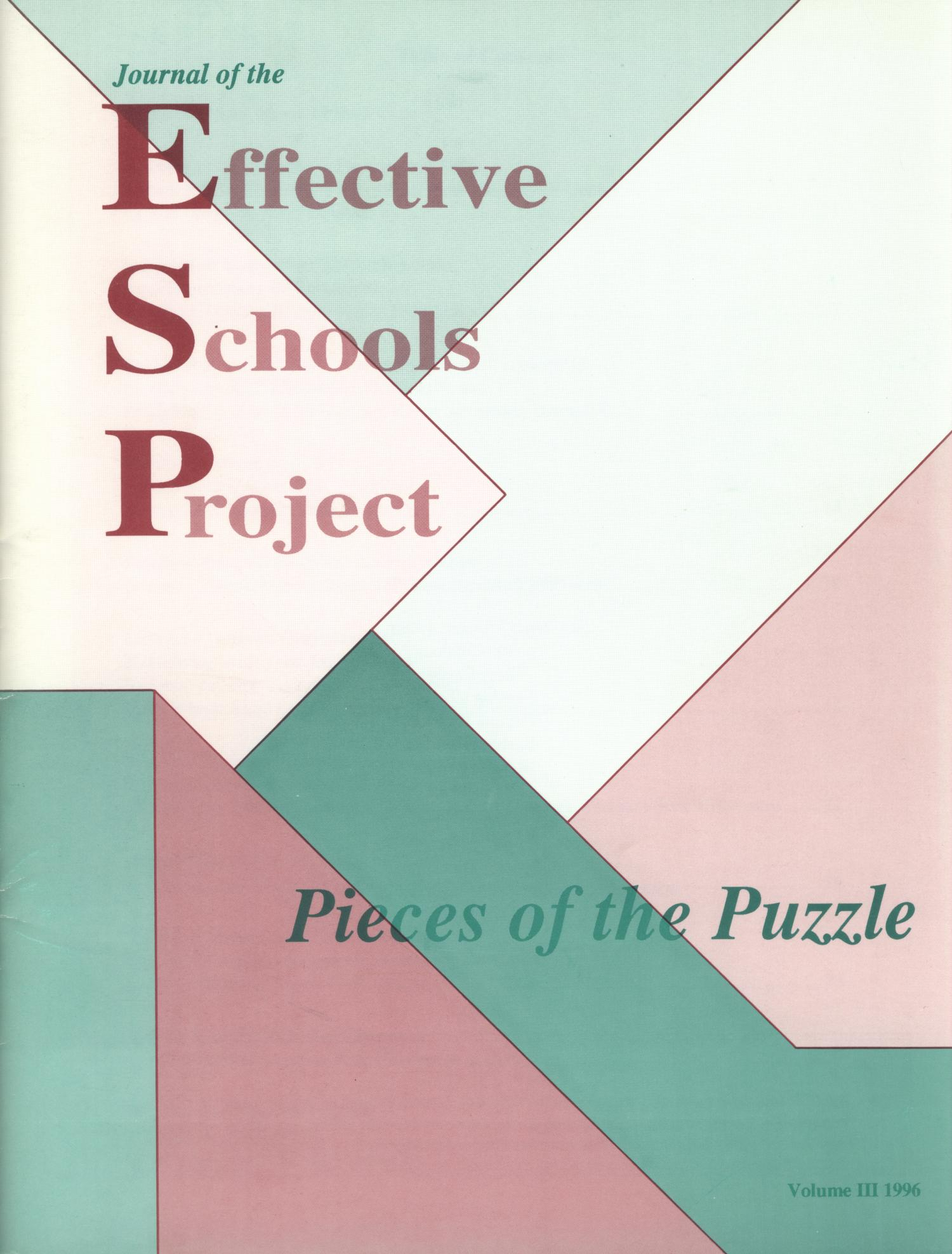 Journal of the Effective Schools Project, Volume 3, 1996                                                                                                      Front Cover