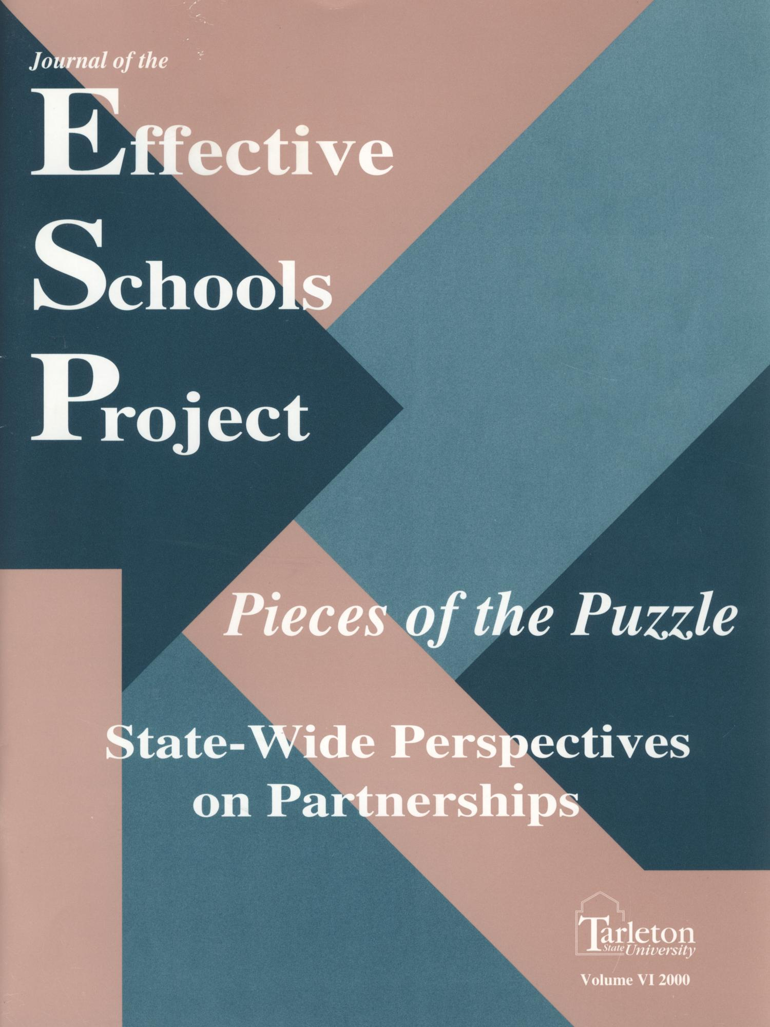 Journal of the Effective Schools Project, Volume 6, 2000                                                                                                      Front Cover