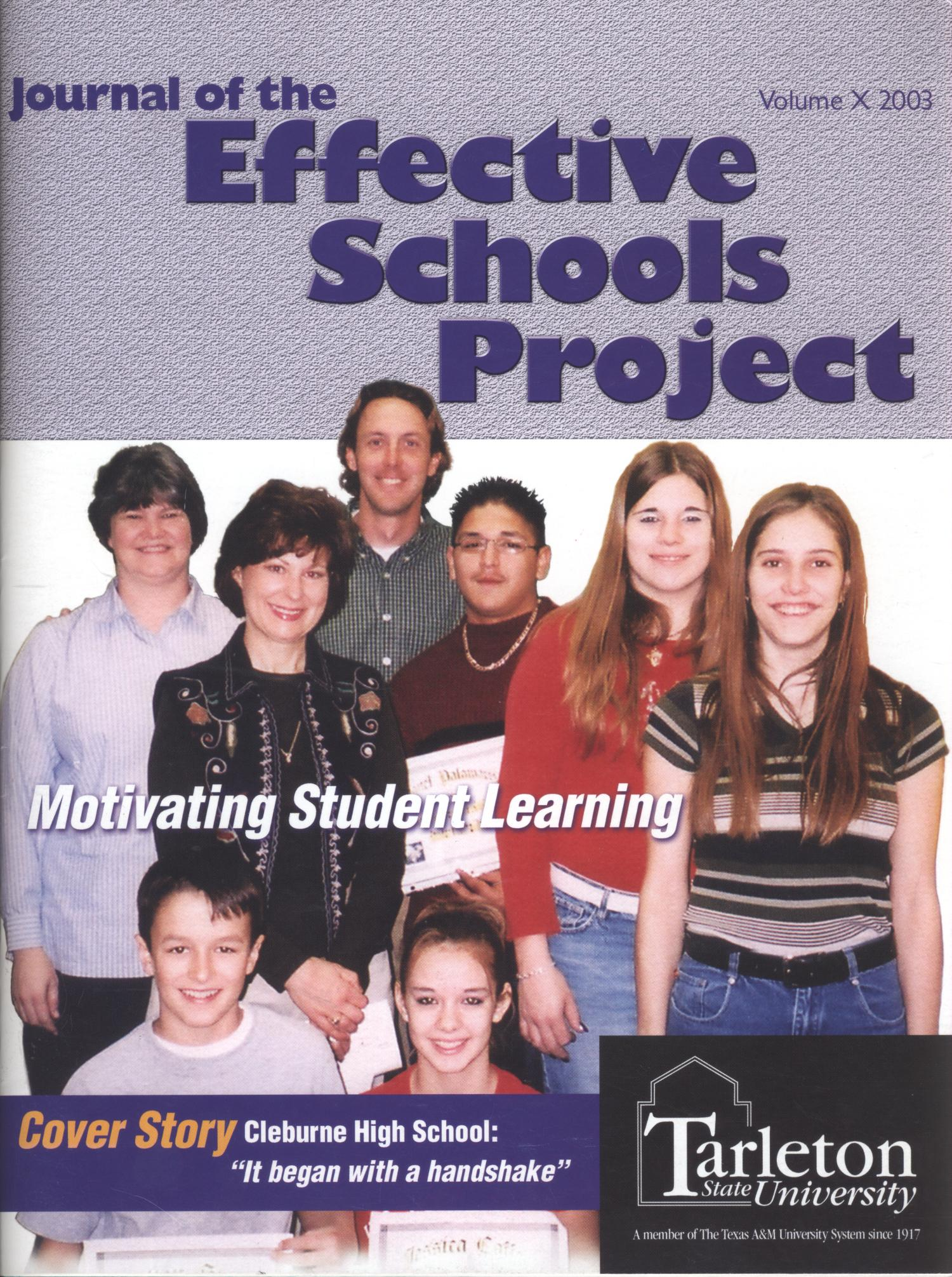 Journal of the Effective Schools Project, Volume 10, 2003                                                                                                      Front Cover