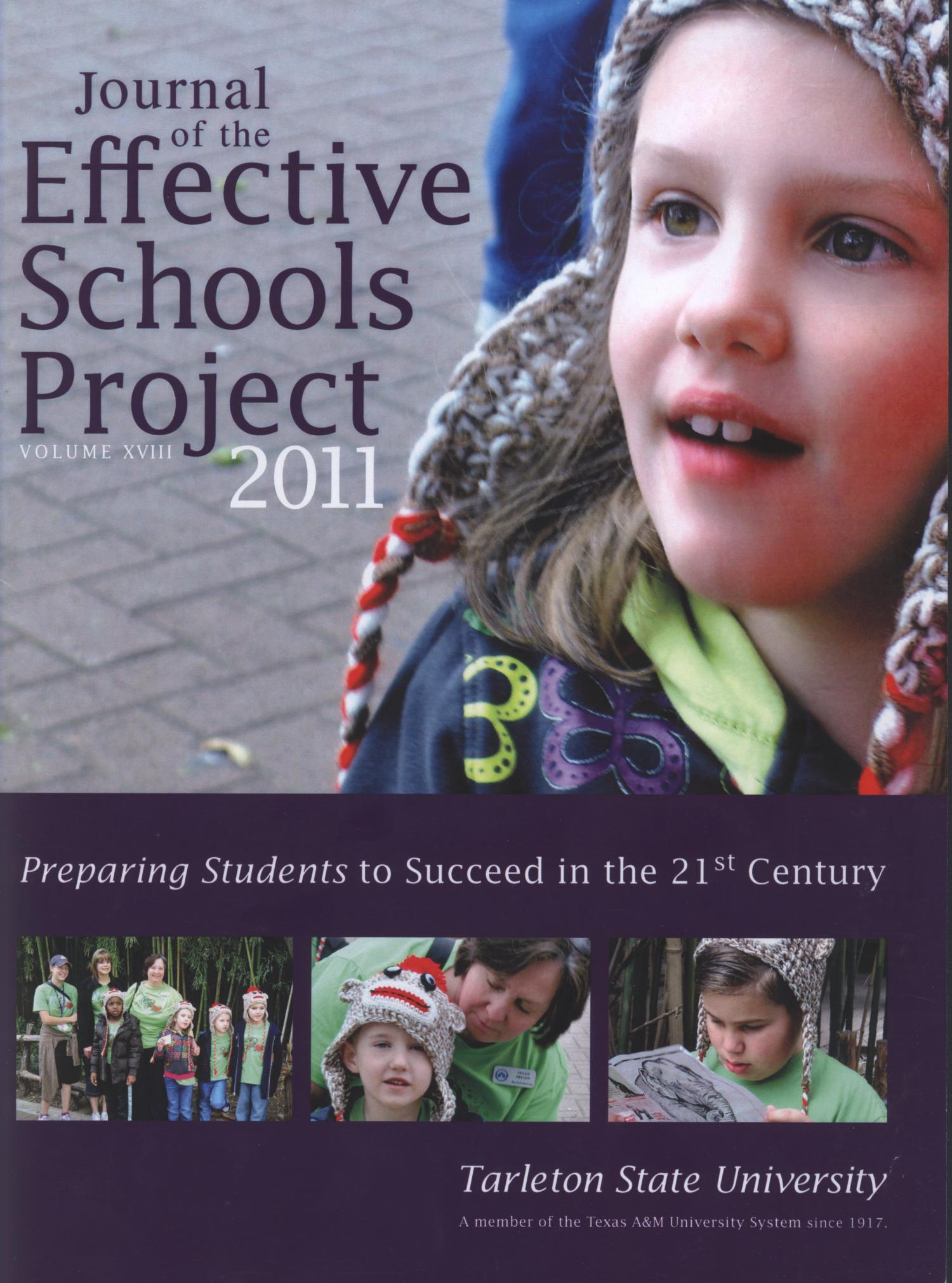 Journal of the Effective Schools Project, Volume 18, 2011                                                                                                      Front Cover