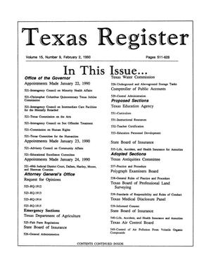 Primary view of object titled 'Texas Register, Volume 15, Number 9, Pages 511-628, February 2, 1990'.