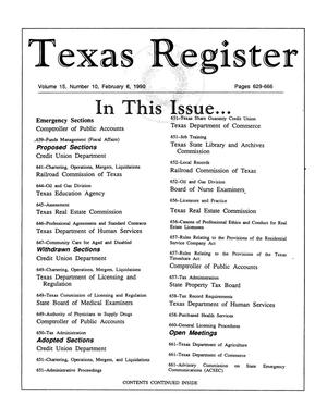 Primary view of object titled 'Texas Register, Volume 15, Number 10, Pages 629-666, February 6, 1990'.