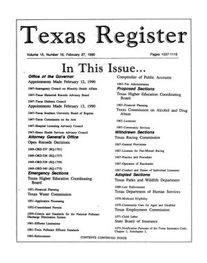 Primary view of object titled 'Texas Register, Volume 15, Number 16, Pages 1037-1119, February 27, 1990'.
