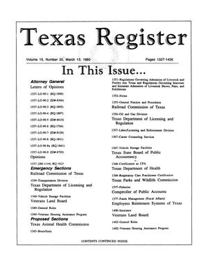 Primary view of object titled 'Texas Register, Volume 15, Number 20, Pages 1327-1426, March 13, 1990'.