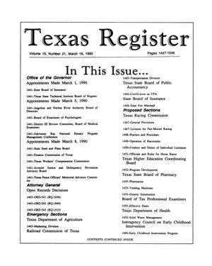 Primary view of object titled 'Texas Register, Volume 15, Number 21, Pages 1427-1548, March 16, 1990'.
