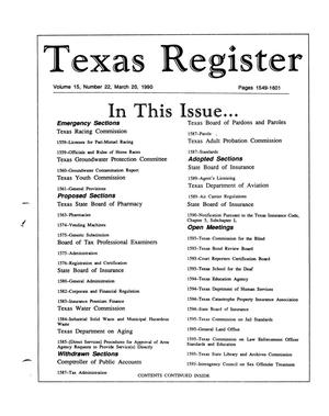 Primary view of object titled 'Texas Register, Volume 15, Number 22, Pages 1549-1601, March 20, 1990'.