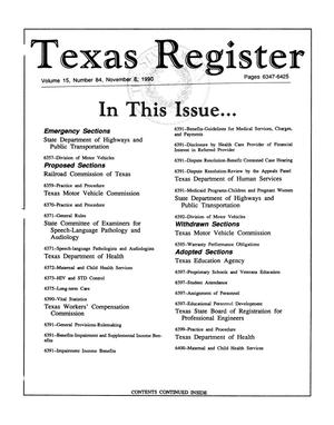 Texas Register, Volume 15, Number 84, Pages 6347-6425, November 6, 1990