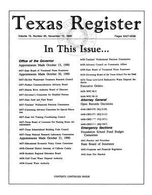 Primary view of object titled 'Texas Register, Volume 15, Number 85, Pages 6427-6539, November 13, 1990'.