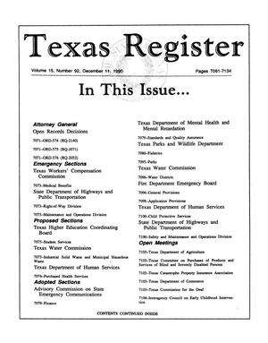 Primary view of object titled 'Texas Register, Volume 15, Number 92, Pages 7061-7134, December 11, 1990'.