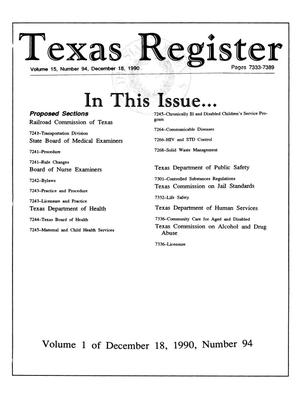 Primary view of object titled 'Texas Register, Volume 15, Number 94, (Volume I), Pages [7233-7360], December 18, 1990'.