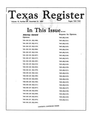 Primary view of object titled 'Texas Register, Volume 15, Number [95], Pages 7391-7462, December 21, 1990'.