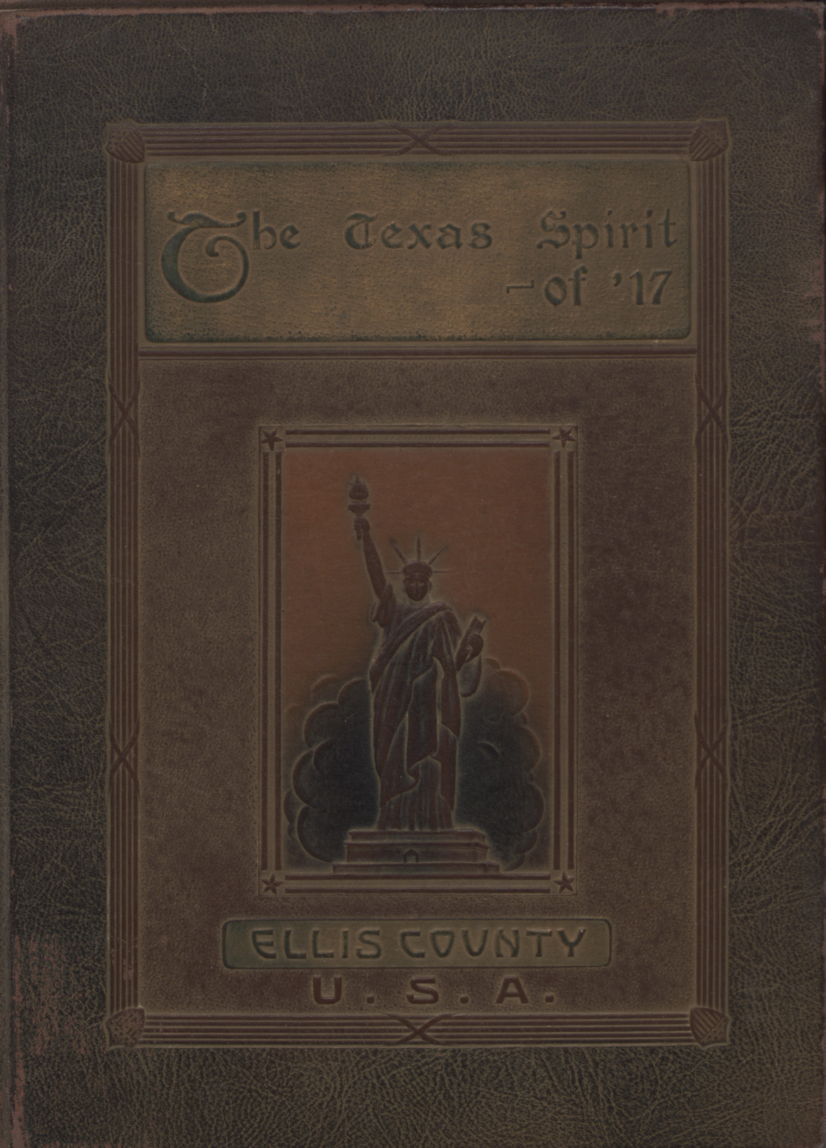 The Texas spirit of '17: a pictorial and biographical record of the gallant and courageous men from Ellis County who served in the Great War                                                                                                      [Sequence #]: 1 of 177