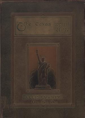 Primary view of object titled 'The Texas spirit of '17: a pictorial and biographical record of the gallant and courageous men from Ellis County who served in the Great War'.