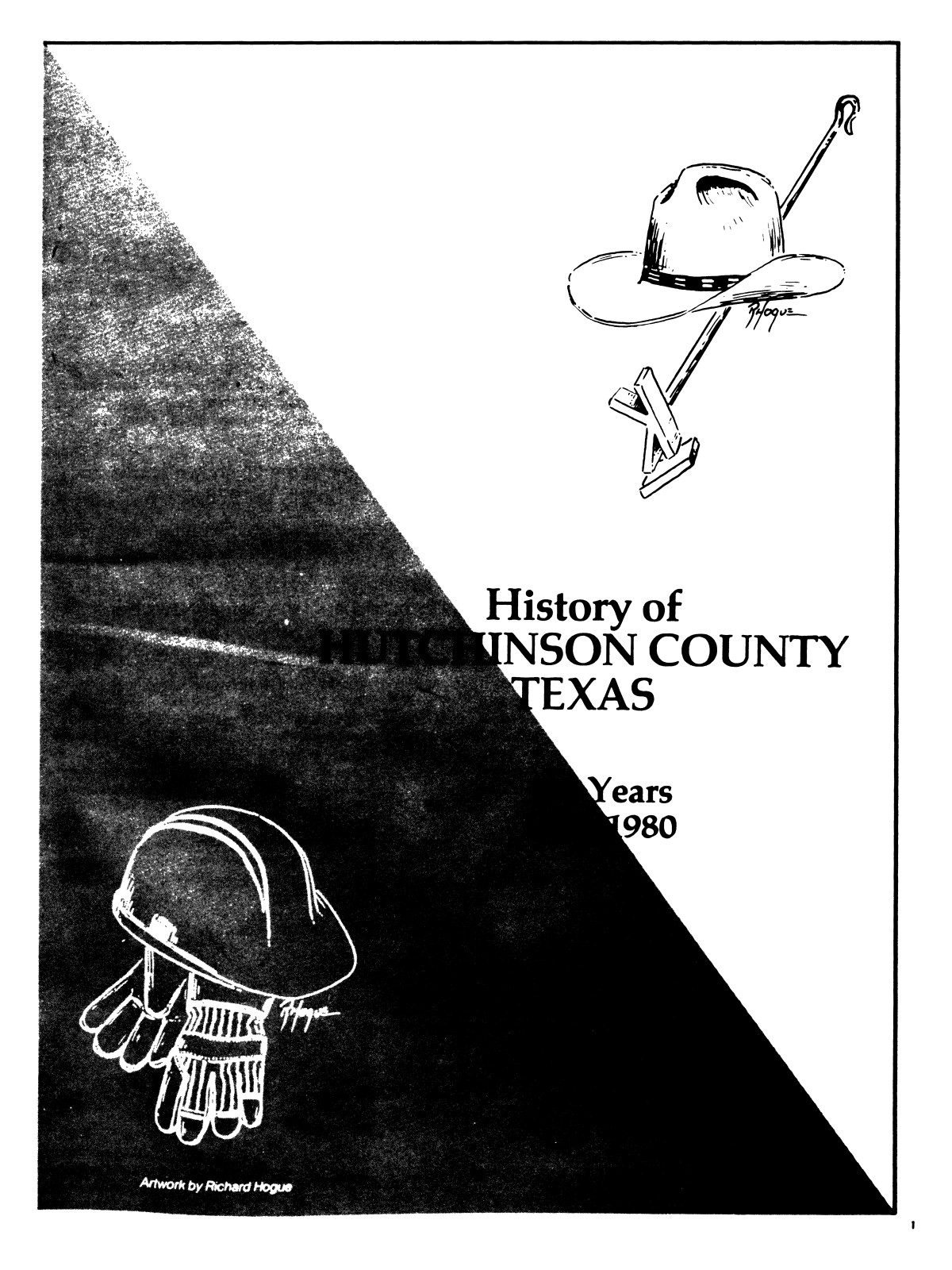 History of Hutchinson County, Texas: 104 years, 1876-1980                                                                                                      [Sequence #]: 4 of 526