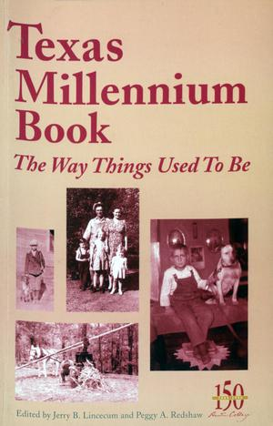Primary view of object titled 'Texas Millennium Book: the way things used to be'.