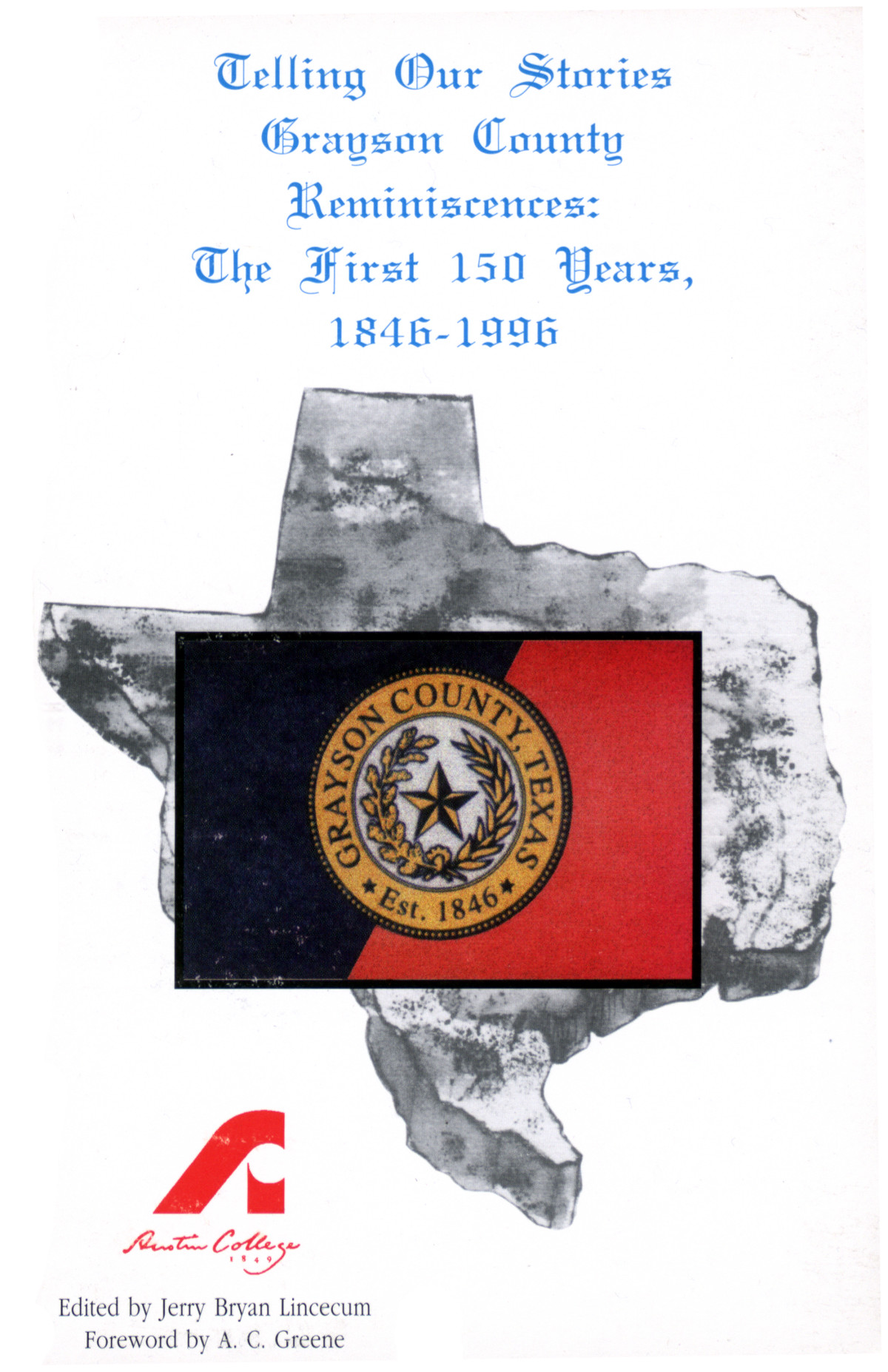Telling our stories: Grayson County reminiscences: the first 150 years, 1846-1996                                                                                                      [Sequence #]: 1 of 265