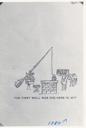 Primary view of object titled 'The First Well Was Dug Here in 1877'.
