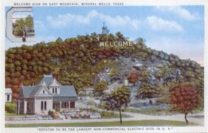 Primary view of object titled 'The Welcome Sign on East Mountain, Mineral Wells, Texas'.