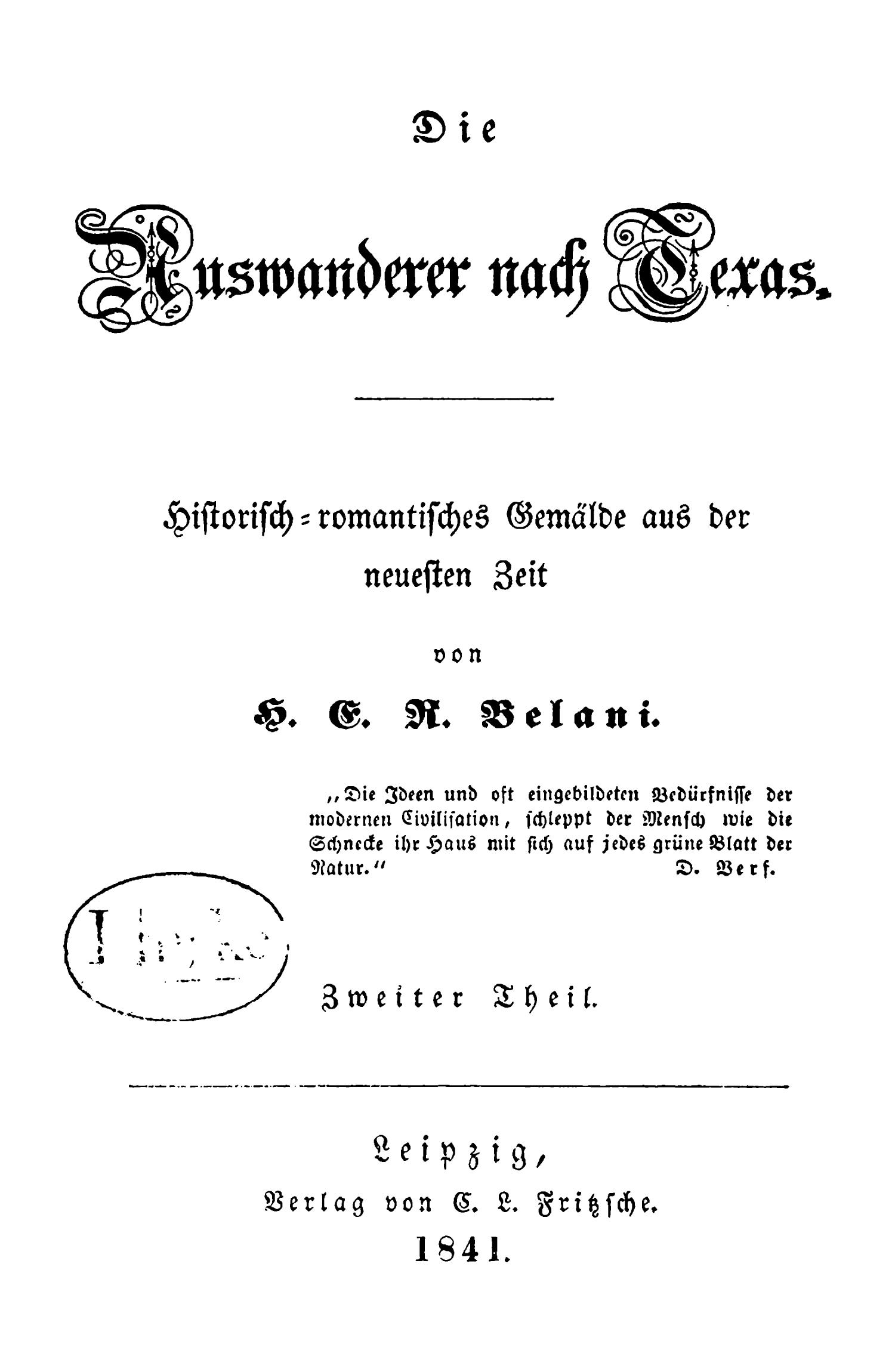 Die Auswanderer nach Texas. [Part 2]                                                                                                      Title Page