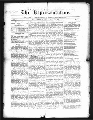 Primary view of The Representative. (Galveston, Tex.), Vol. 1, No. 6, Ed. 1 Monday, June 26, 1871