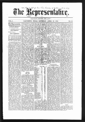 The Representative. (Galveston, Tex.), Vol. 1, No. 21, Ed. 1 Saturday, April 27, 1872