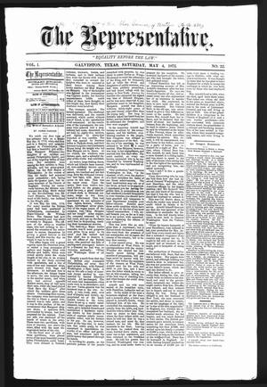 The Representative. (Galveston, Tex.), Vol. 1, No. 22, Ed. 1 Saturday, May 4, 1872
