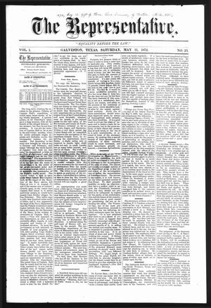 The Representative. (Galveston, Tex.), Vol. 1, No. 23, Ed. 1 Saturday, May 11, 1872