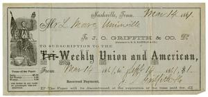 Primary view of object titled '[Reciept  for the Weekly Union and American, 1861]'.