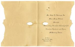 Primary view of object titled '[Wedding announcement for John E. Burrage, Jr. and Mary Wilson, December 23, 1903]'.