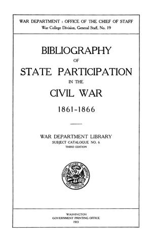 Primary view of object titled 'Bibliography of State Participation in the Civil War, 1861-1866'.