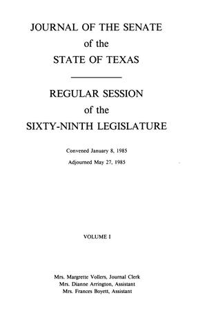 Journal of the Senate of the State of Texas, Regular Session of the Sixty-Ninth Legislature, Volume 1