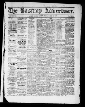 Primary view of object titled 'The Bastrop Advertiser (Bastrop, Tex.), Vol. 14, No. 20, Ed. 1 Saturday, March 25, 1871'.