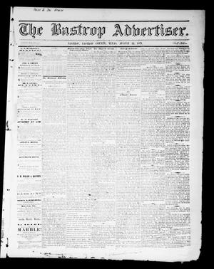 Primary view of object titled 'The Bastrop Advertiser (Bastrop, Tex.), Vol. 14, No. 40, Ed. 1 Saturday, August 12, 1871'.