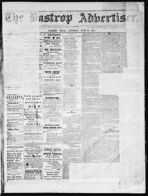 Primary view of object titled 'The Bastrop Advertiser (Bastrop, Tex.), Vol. 16, No. 29, Ed. 1 Saturday, June 14, 1873'.