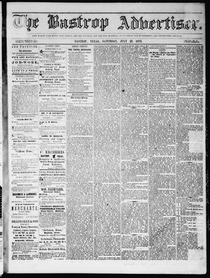 Primary view of object titled 'The Bastrop Advertiser (Bastrop, Tex.), Vol. 16, No. 36, Ed. 1 Saturday, July 26, 1873'.