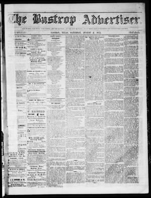 Primary view of object titled 'The Bastrop Advertiser (Bastrop, Tex.), Vol. 16, No. 37, Ed. 1 Saturday, August 2, 1873'.