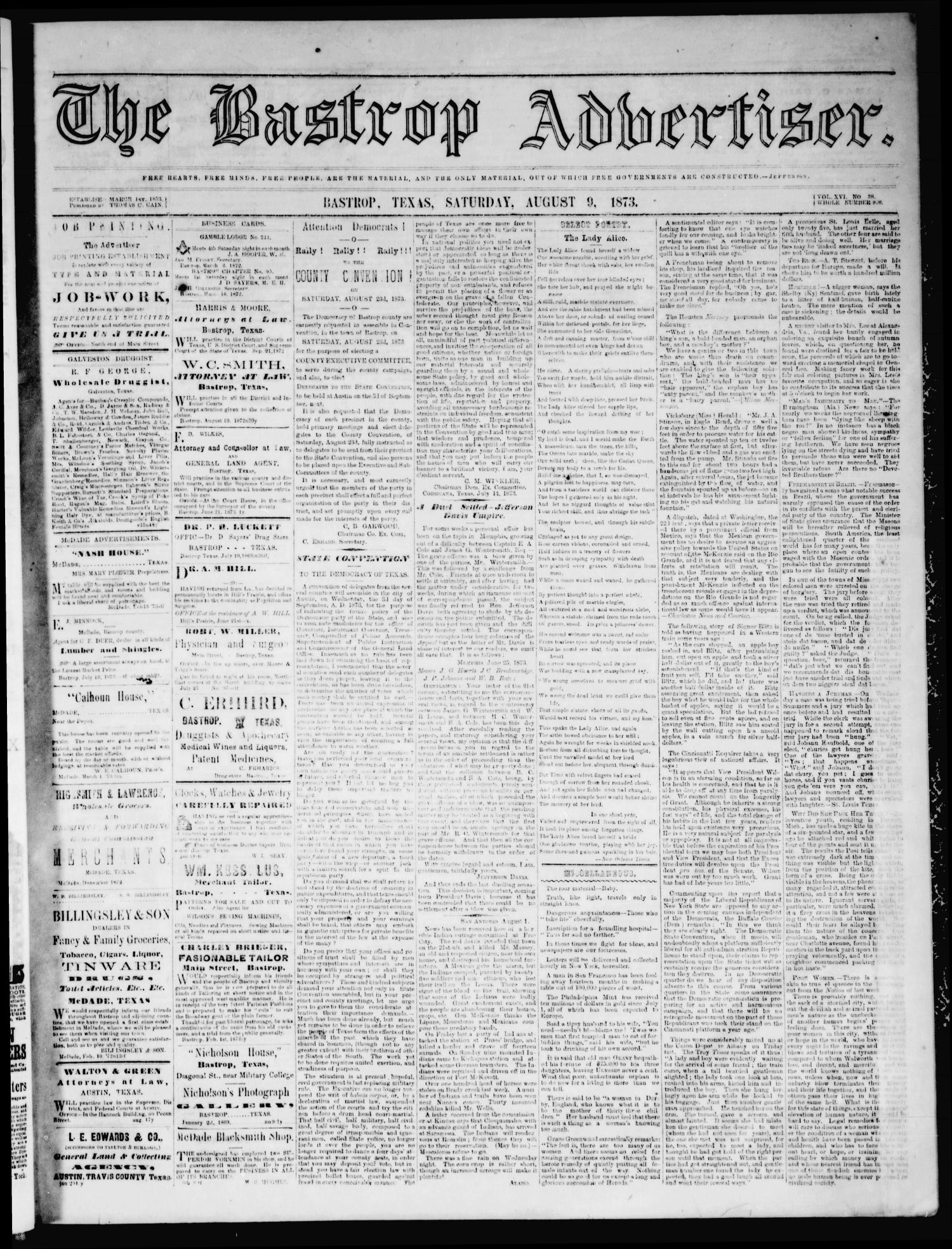 The Bastrop Advertiser (Bastrop, Tex.), Vol. 16, No. 38, Ed. 1 Saturday, August 9, 1873                                                                                                      [Sequence #]: 1 of 4