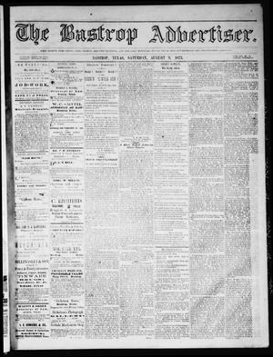 Primary view of object titled 'The Bastrop Advertiser (Bastrop, Tex.), Vol. 16, No. 38, Ed. 1 Saturday, August 9, 1873'.