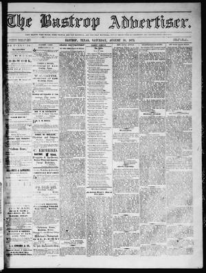 Primary view of object titled 'The Bastrop Advertiser (Bastrop, Tex.), Vol. 16, No. 41, Ed. 1 Saturday, August 30, 1873'.