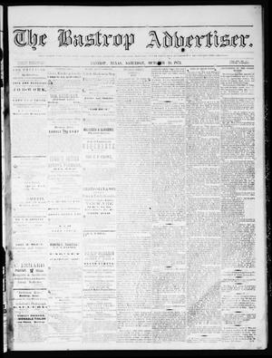 Primary view of object titled 'The Bastrop Advertiser (Bastrop, Tex.), Vol. 16, No. 48, Ed. 1 Saturday, October 18, 1873'.